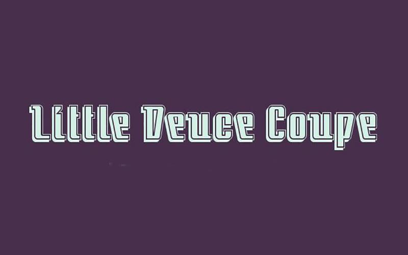 Little Deuce Coupe Font Free Download