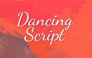 Dancing Script Font Family Free Download