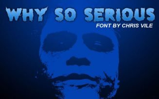 Why so serious Font Family Free Download